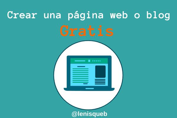 Crear una página web o blog gratis