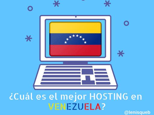 Mejor hosting en Venezuela
