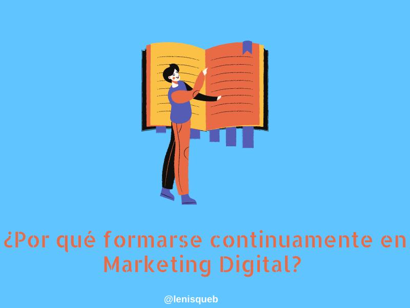 Por qué formarse continuamente en marketing digital