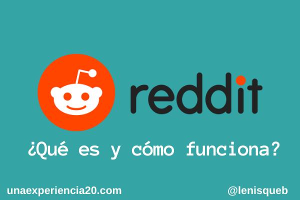 Qué es Reddit y cómo funciona